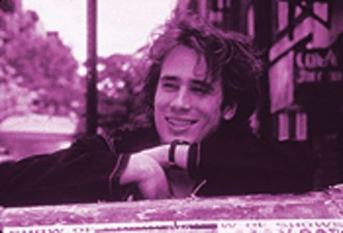 "The late Jeff Buckley: ""He had this undercurrent of energy, which I don't think he could really control."""