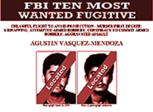 FBI and DEA offices were flooded with tips once Vasquez-Mendoza made the Ten Most Wanted list.