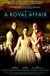 A Royal Affair (En kongelig affaere)