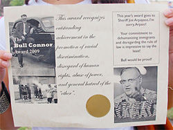 The 2009 Bull Connor Award, presented to Sheriff Joe Arpaio in Houston by activist Liliana Castrill&amp;oacute;n.