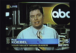 Rob Koebel's career at Channel 15 was short-lived a