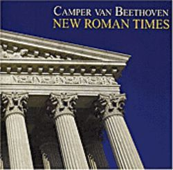 Camper Van Beethoven is back with New Roman Times.