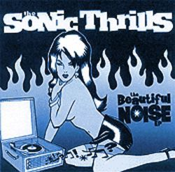 The revamped Sonic Thrills will release their debut EP in early 2000.