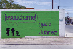 The campaign Hazlo por Juárez is based on the idea that caring for the youngest residents could help the city escape its fate as a murderous no man's land.