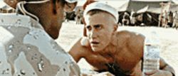 You know the drill: Jake Gyllenhaal is a Marine training for combat in Jarhead.