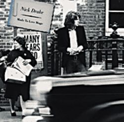 Melancholy from the grave: Nick Drake.