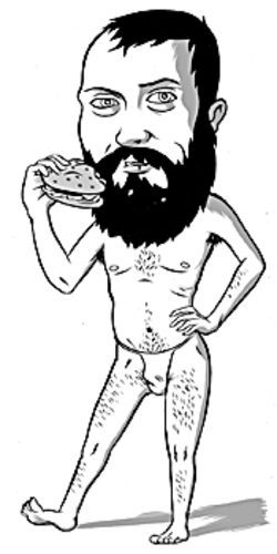 If we pay seven dollars for the burger, will he keep his clothes on?