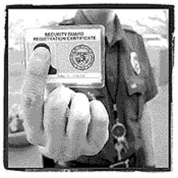 State-licensed private security guards are issued this identification badge.
