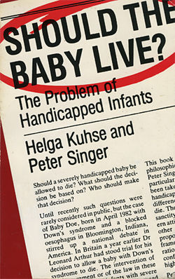 A book cover from earlier in his career makes it clear: Peter Singer isn't always so politically correct.