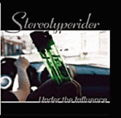 Stereotyperider's latest CD isn't typical Stereotyperider.