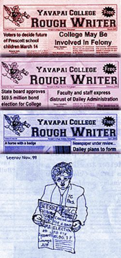 The Rough Writer's recent issues included complaints about president Doreen Dailey, an investigation into consulting fees and acerbic editorial cartoons.