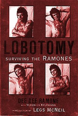Dee Dee Ramone's new tell-all autobiography.