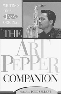 Art Pepper: Talented but troubled saxophonist.