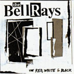 The Red, White & Black includes the other 61 colors of The Bellrays' sound.