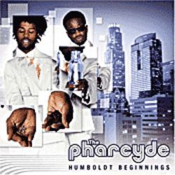 The Pharcyde's new album, Humboldt Beginnings.
