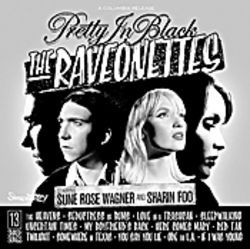 Danish, but not cheese: The Raveonettes' Pretty in Black.