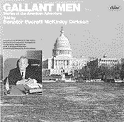 "Senator Everett Dirksen: A wrinkly teen idol who got the word ""gallant"" on Top 40 radio."